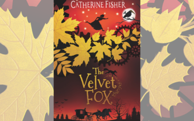 Author Catherine Fisher on writing The Velvet Fox