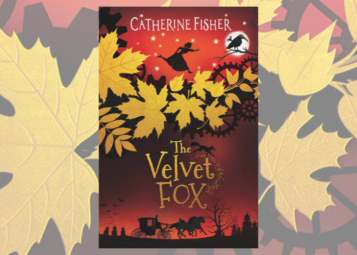 Author Catherine Fisher on writing The Velvet Fox