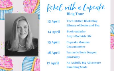 Rebel with a Cupcake by Anna Mainwaring: Blog Tour coming soon!