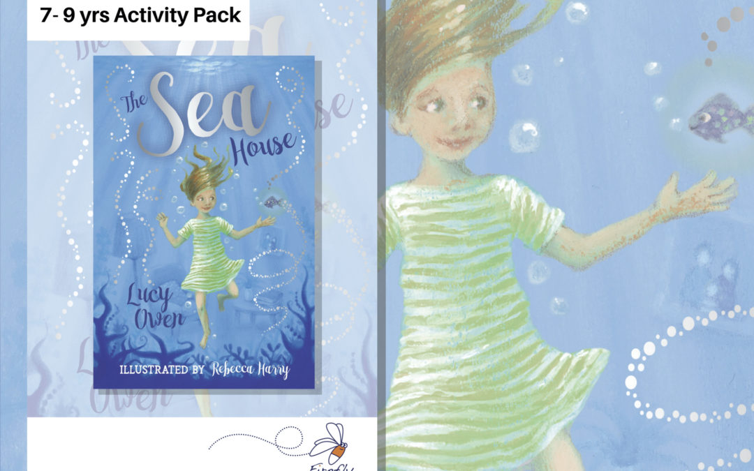 The Sea House by Lucy Owen: Activity Pack (Years 2-4)