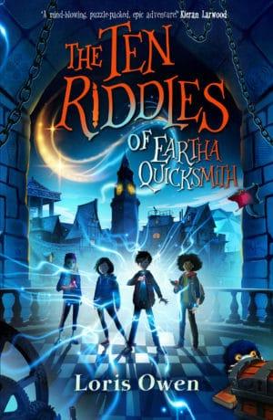 The Ten Riddles of Eartha Quicksmith Loris Owen