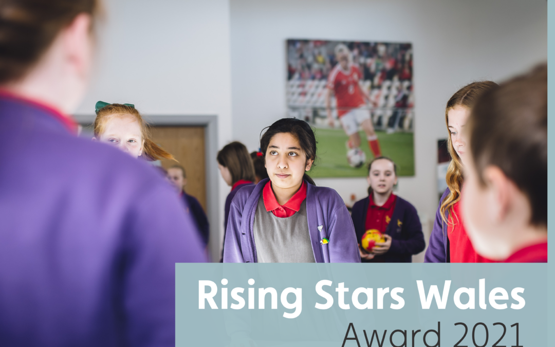 Rising Stars Wales Award 2021: Call out for submissions